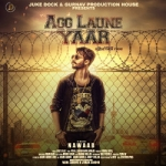 Agg Laune Yaar songs