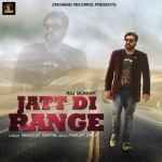 Jatt Di Range songs