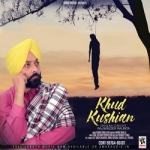 Khud Kushian songs