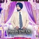 Reejh Dil Di songs