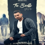 Tu Badli songs