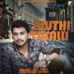 Jhuthi Tasali songs