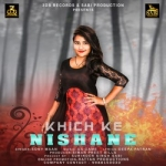 Khich Ke Nishane songs