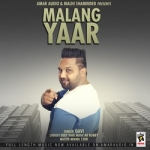 Malang Yaar songs