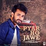 Pyar Ho Jawe songs