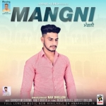 Mangni songs