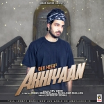 Akhiyaan songs