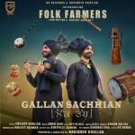 Gallan Sachhian songs