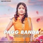 Pagg Banda songs
