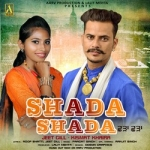 Shada Shada songs