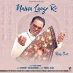 Naina Laage Re songs