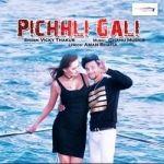 Pichhli Gali songs