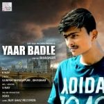 Yaar Badle songs
