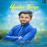 Yaadan Teriya songs