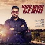Bhalwani Gerhi songs