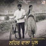 Nehar Wala Pull songs