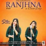 Ranjhna (A Cover Song) songs