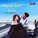 Anjaan Jehi Kuri songs