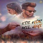 Koi Hor Mil Gyi songs