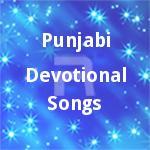 Punjabi Devotional Songs songs