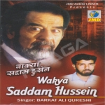 Wakya Saddam Hussein songs