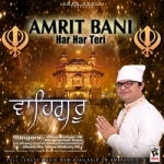 Amrit Bani Har Har Teri songs