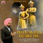 Pote Mata Gujri De songs