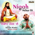 Nigah Mehar Di songs