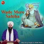 Wade Mere Sahiba songs