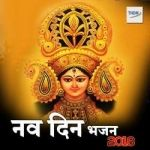 Nav Din Bhajan Collection 2018 songs