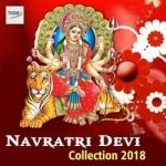 Navratri Devi Collection 2018 songs