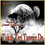 Tukre Teri Tasveer De songs