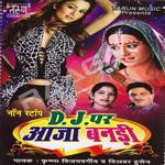 D J Per Aaja Bandi songs