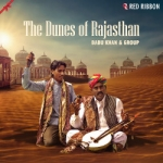 The Dunes Of Rajasthan songs
