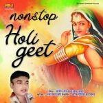 Nonstop Holi Geet songs