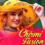Chirmi Fusion songs