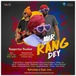 Aur Rang Dey songs