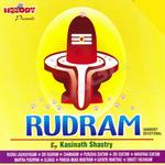 Rudram - Kasinath Shastri songs