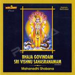 Bhaja Govindam Sri Vishnu Sahasranamam songs