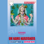 Chants - Om Namo Narayanaya - Dinesh songs