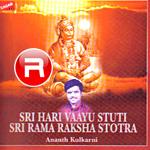 Listen to Yantrodharaka Praanadeva Stuti songs from Sri Hari Vaasu Stuti & Sri Rama Raksha Stotra