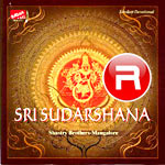Sri Sudarshana songs