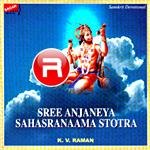Sree Anjaneya Sahasranaama Stotra songs