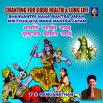 Chanting For Good Health And Long Life - Vol 1 songs