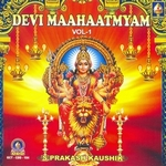Devi Mahatmyam - Vol 1 songs