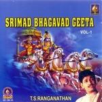 Srimad Bhagavad Geeta - Vol 1 songs