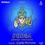 Durga Gayathri Manthram songs