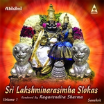 Sri Lakshmi Narasimha Slokas - Vol 1 songs