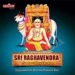 Sri Raghvendra Suprabatham songs