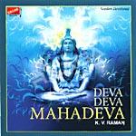 Deva Deva Mahadeva songs